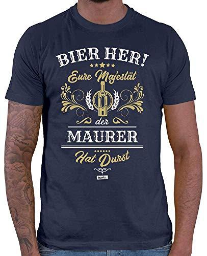 HARIZ Herren T-Shirt Eure Majestät der Maurer Hat Durst Bier Sprüche Inkl. Geschenk Karte Navy Blau 4XL