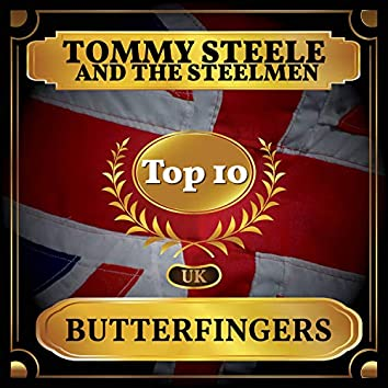 Butterfingers (UK Chart Top 40 - No. 8)