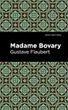 Madame Bovary (Mint Editions) (English Edition)