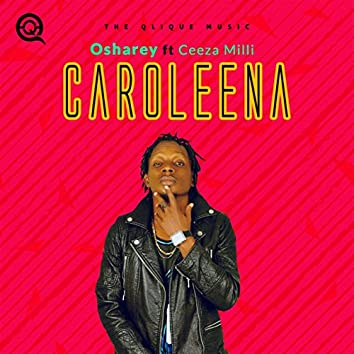 Caroleena (feat. Ceeza Milli)