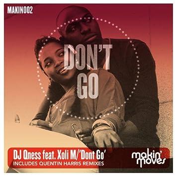 Don't Go (includes Quentin Harris Remixes) [feat. Xoli]