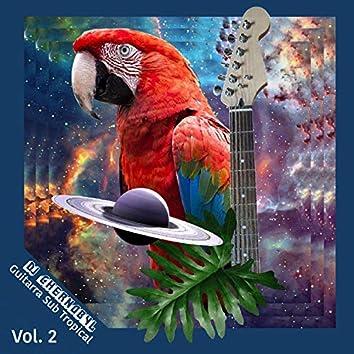 Guitarra Sub Tropical, Vol. 2