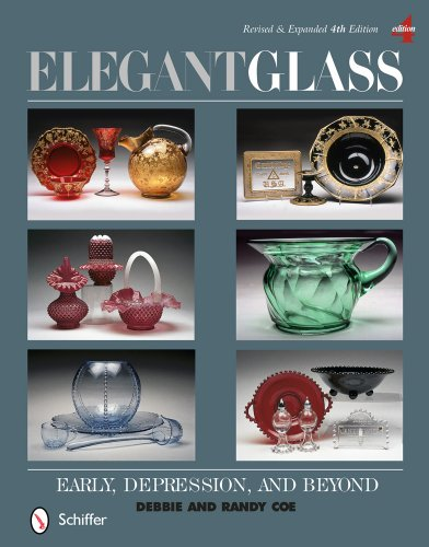Compare Textbook Prices for Elegant Glass: Early, Depression, & Beyond, Revised & Expanded Revised & Expanded 4th Edition ISBN 9780764345449 by Coe, Debbie & Randy