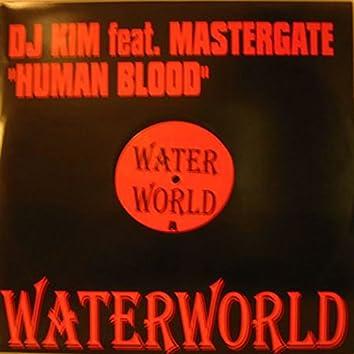 """DJ Kim Feat. Mastergate """"Human Blood"""""""