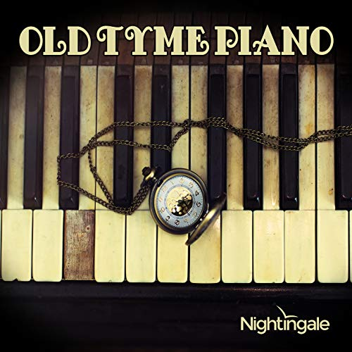 Old Tyme Piano: Swingin Saloon Ragtime