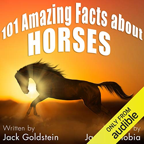 101 Amazing Facts About Horses audiobook cover art