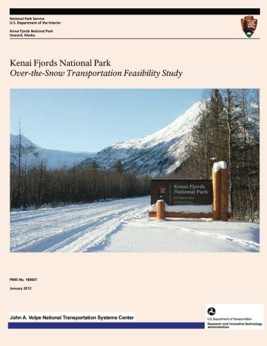 Kenai Fjords National Park: Over-the-Snow Transportation Feasibility Study