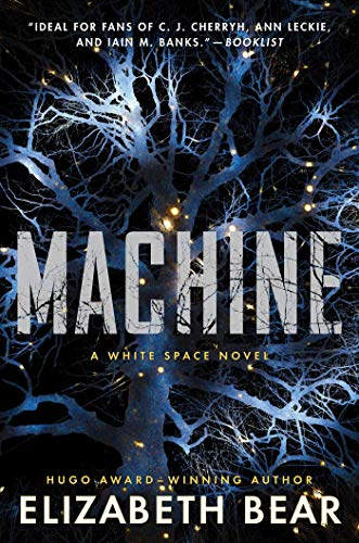 Machine: A White Space Novel