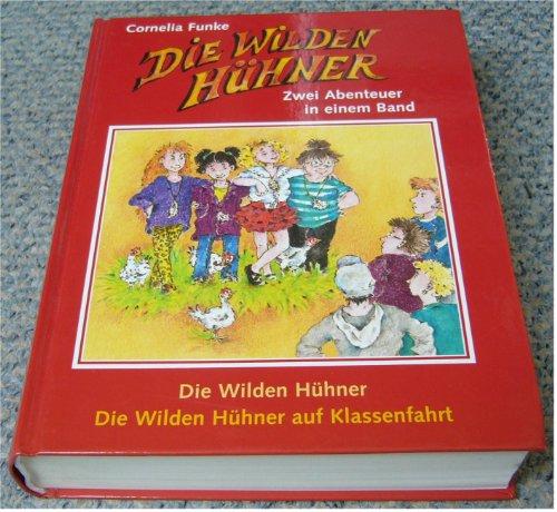 Die Wilden Hühner - Die Wilden Hühner auf Klassenfahrt - Doppelband (Zwei Abenteuer in einem Band)