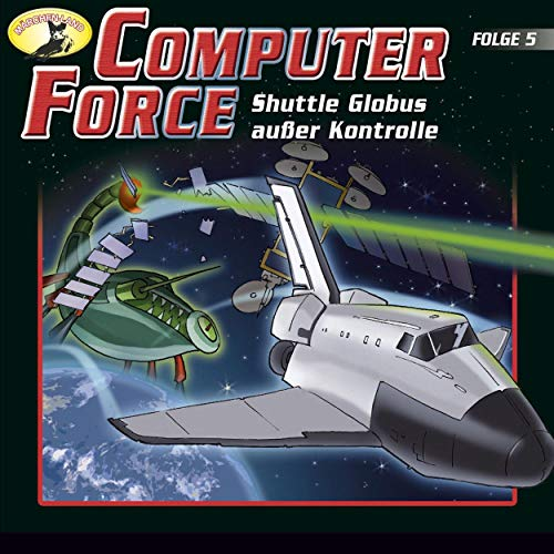 Shuttle Globus außer Kontrolle     Computer Force 5              By:                                                                                                                                 Andreas Cämmerer                               Narrated by:                                                                                                                                 Cristoph Jablonka,                                                                                        Crock Krumbiegel,                                                                                        Kai Taschner,                   and others                 Length: 47 mins     Not rated yet     Overall 0.0