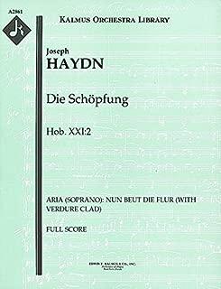 Die Schöpfung, Hob.XXI:2 (Aria (soprano): Nun Beut die Flur (With verdure clad)): Full Score (Qty 2) [A2861]