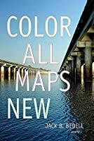 Color All Maps New: Poems