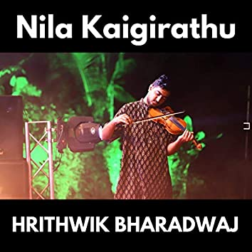 Nila Kaigirathu (Instrumental)