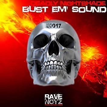 Bust Em' Sound