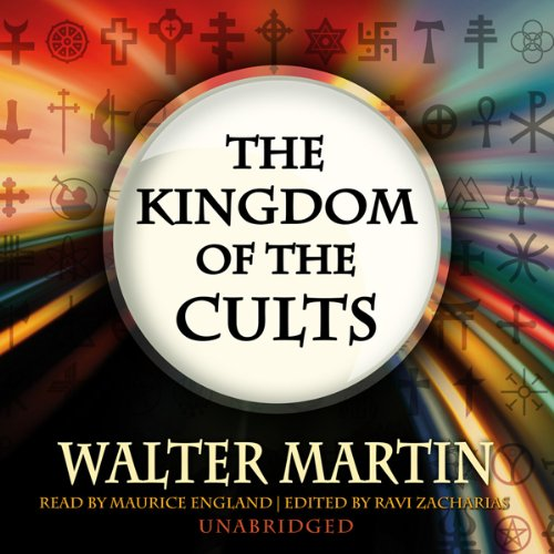 The Kingdom of the Cults audiobook cover art