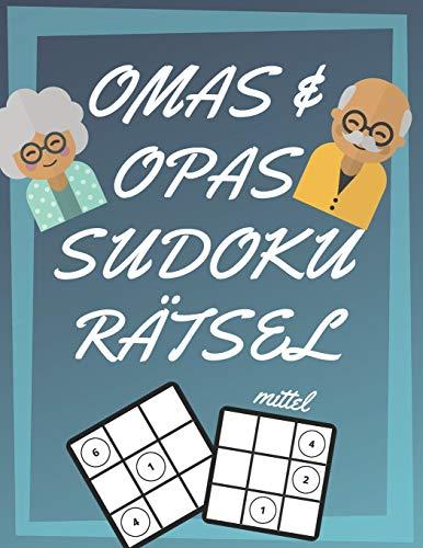 Omas und Opas Sudoku Rätsel: 200 Seiten mit mittelschwer Sudoku inklusive Lösungen und Großdruck | Gedächtnistraining für Senioren | Perfekte Geschenkidee für Großeltern