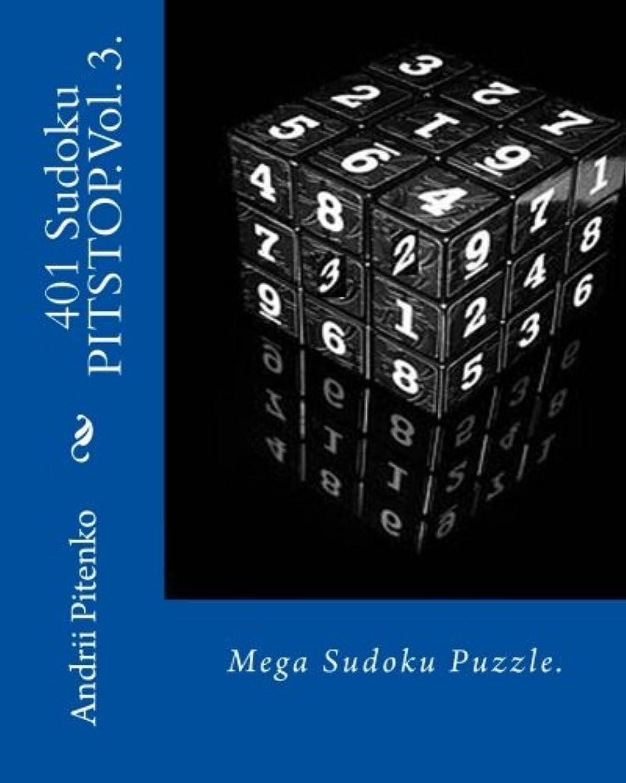 乳白ビジター費やす401 Sudoku PITSTOP. Vol. 3.: Sudoku Pitstop. Mega Sudoku Puzzle. Excellent purchase for fans of Sudoku.