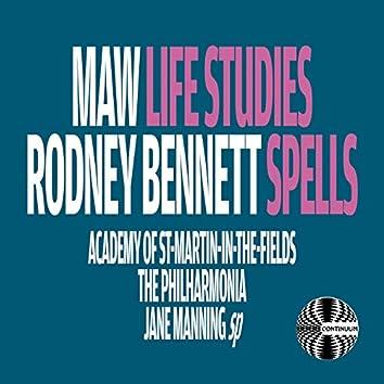 Nicholas Maw: Life Studies - Richard Rodney Bennett: Spells