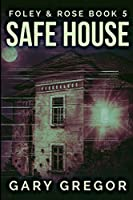 Safe House: Large Print Edition