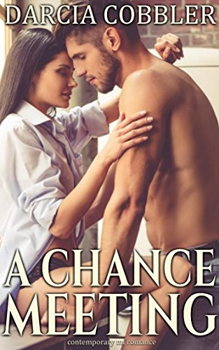 A Chance Meeting: Romantic Comedy (English Edition)