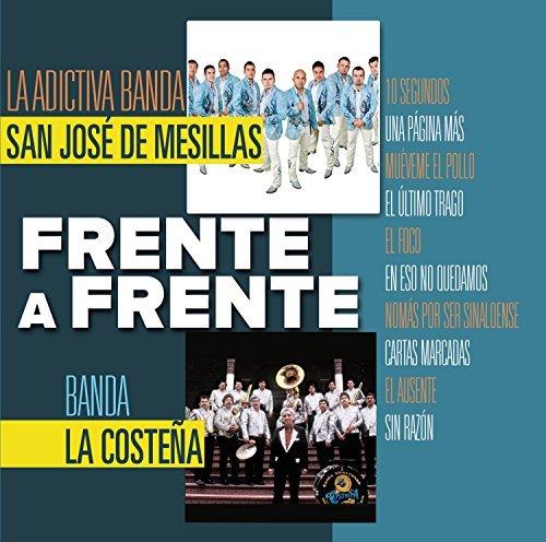 Frente a Frente by Adictiva Banda San Jose De Mesillas
