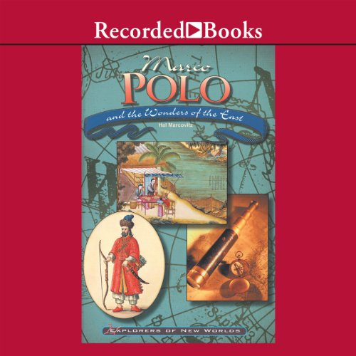 Marco Polo and the Wonders of the East audiobook cover art