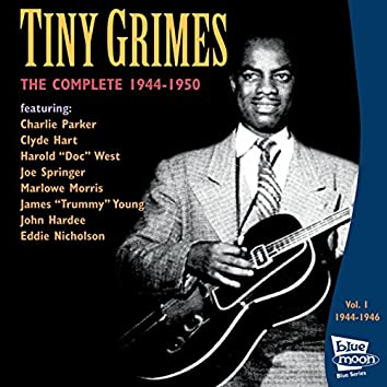 The Complete Tiny Grimes 1944-1946 - Vol.1