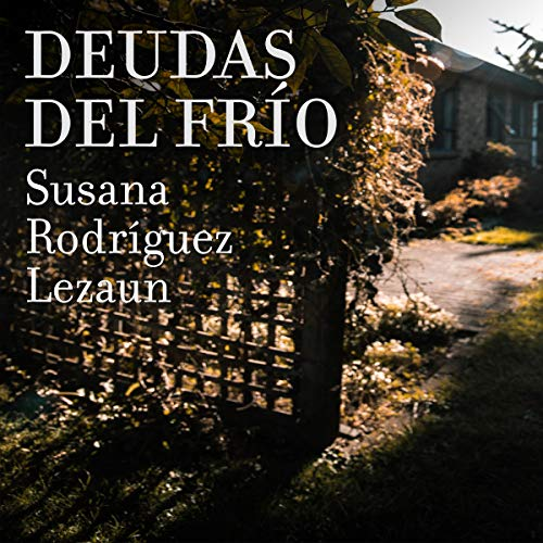 Deudas Del Frio (Narración en Castellano) [Cold Debts] audiobook cover art