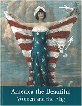 Paperback America the Beautiful: Women and the Flag Book