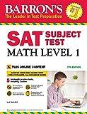 Barron's SAT Subject Test: Math Level 1, 7th Edition: With Bonus Online Tests