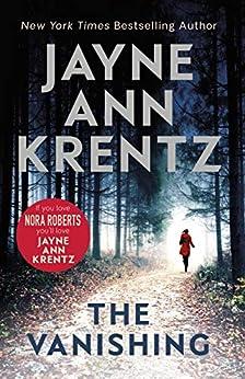 The Vanishing: a gripping new romantic suspense by [Jayne Ann Krentz]