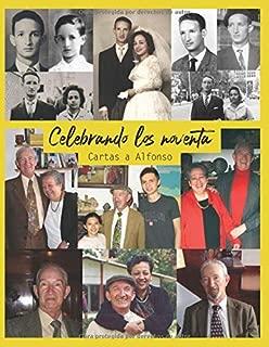 Celebrando los noventa: Cartas a Alfonso