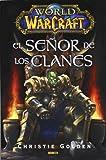 World of Warcraft. El señor de los Clanes