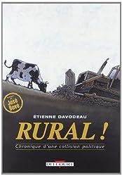 livre Rural ! Chronique d'une collision politique