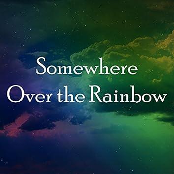 Somewhere over the Rainbow (Piano Instrumental)