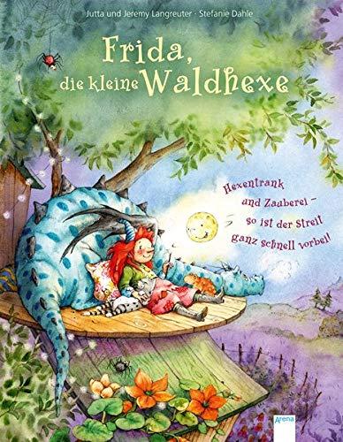 Frida, die kleine Waldhexe: Hexentrank und Zauberei – so ist der Streit ganz schnell vorbei. Bilderbuch mit Goldfolienprägung auf dem Cover und mehreren Innenseiten