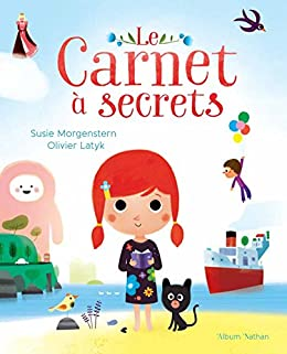 Le Carnet à secrets (ALBUMS NATHAN) (French Edition) by [Susie Morgenstern, Olivier Latyk]
