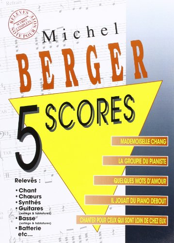 Berger Michel 5 Scores Book