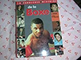 La fabuleuse histoire de la boxe