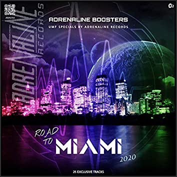 Adrenaline Boosters - Road To Miami 2020