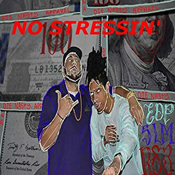 No Stressing (feat. Yung Crissuh)