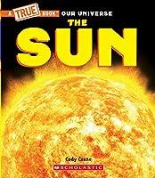 The Sun (A True Book: Our Universe)