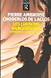 [Les Liaisons Dangereuses] (By: Pierre Ambroise Francois Choderlos de Laclos) [published: September, 1987] - ROUTLEDGE - 24/09/1987