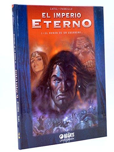 Imperio eterno 1, el. el honor de un Guerrero