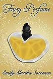 Fairy Perfume (Fairy Senses Book 11) (English Edition)