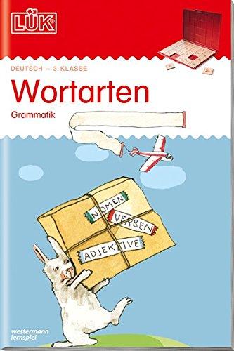 LÜK-Übungshefte: LÜK: 3./4. Klasse - Deutsch: Wortarten: Deutsch / 3./4. Klasse - Deutsch: Wortarten (LÜK-Übungshefte: Deutsch)