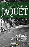 Le Pendu de la Treille: Un roman policier captivant