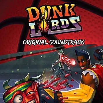 Dunk Lords (Original Video Game Soundtrack)