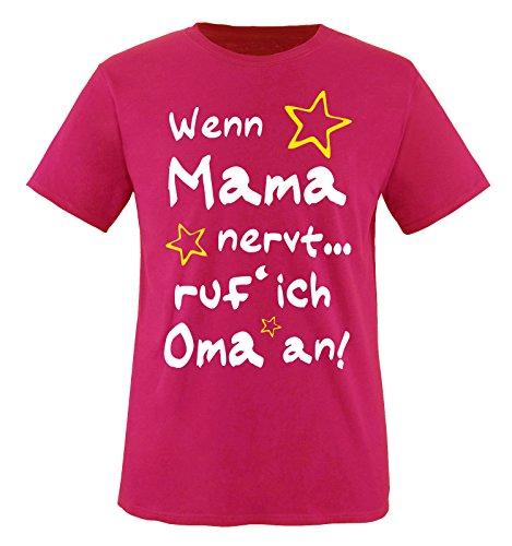 Comedy Shirts - Wenn Mama nervt. ruf´ ich Oma an! - Kinder T-Shirt - Pink/Weiss-Gelb Gr. 122-128