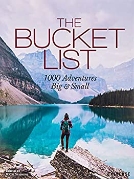 The Bucket List  1000 Adventures Big & Small
